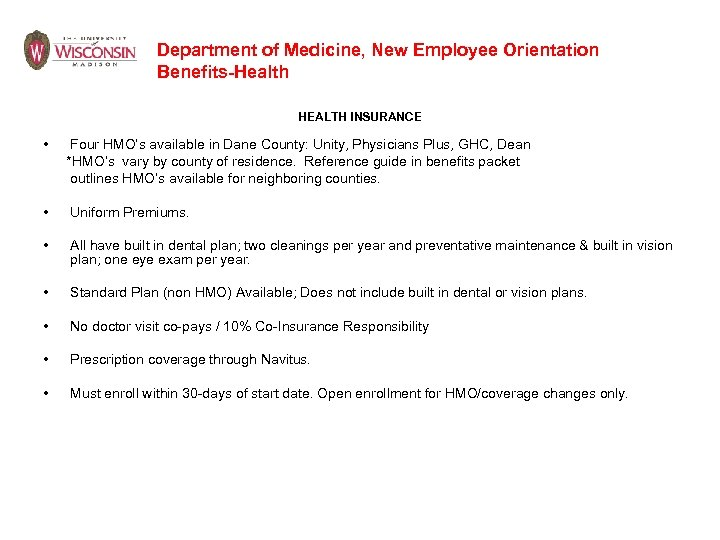 Department of Medicine, New Employee Orientation Benefits-Health HEALTH INSURANCE • Four HMO's available in