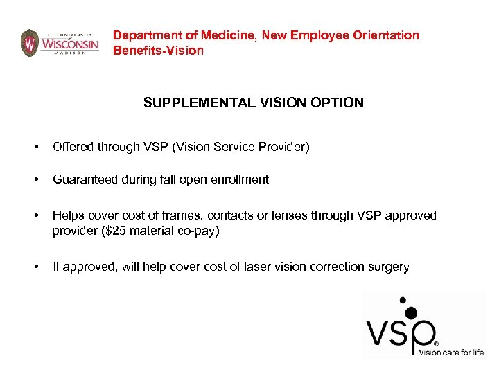 Department of Medicine, New Employee Orientation Benefits-Vision SUPPLEMENTAL VISION OPTION • Offered through VSP
