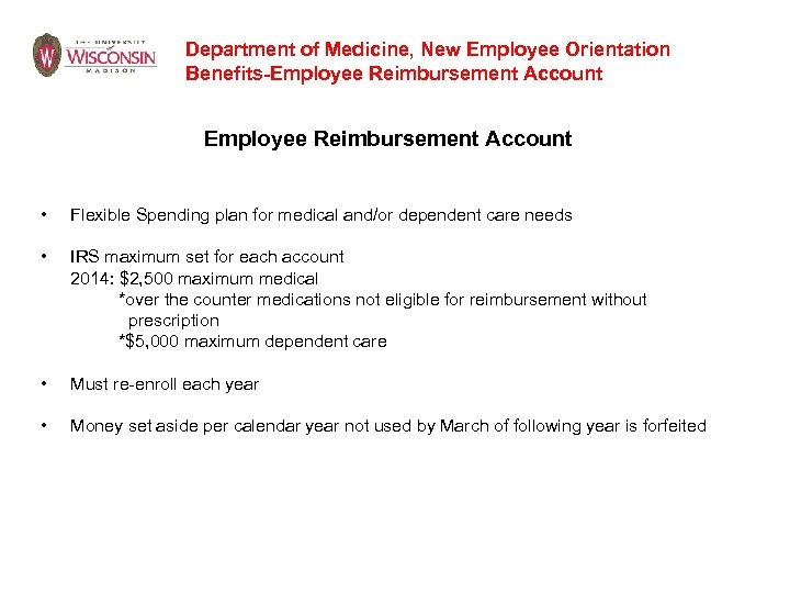 Department of Medicine, New Employee Orientation Benefits-Employee Reimbursement Account • Flexible Spending plan for
