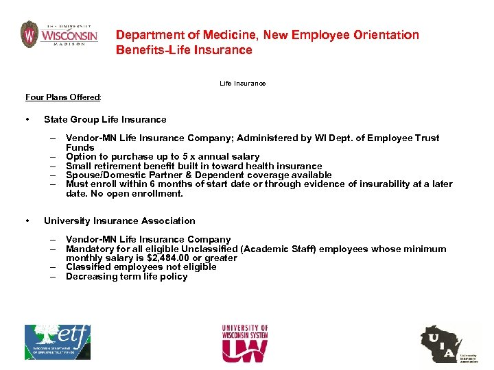 Department of Medicine, New Employee Orientation Benefits-Life Insurance Four Plans Offered: • State Group
