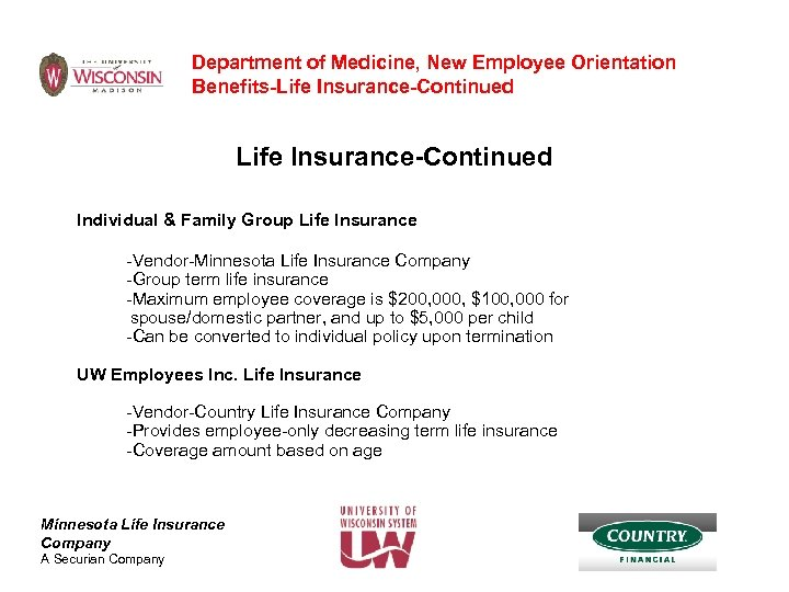 Department of Medicine, New Employee Orientation Benefits-Life Insurance-Continued Individual & Family Group Life Insurance