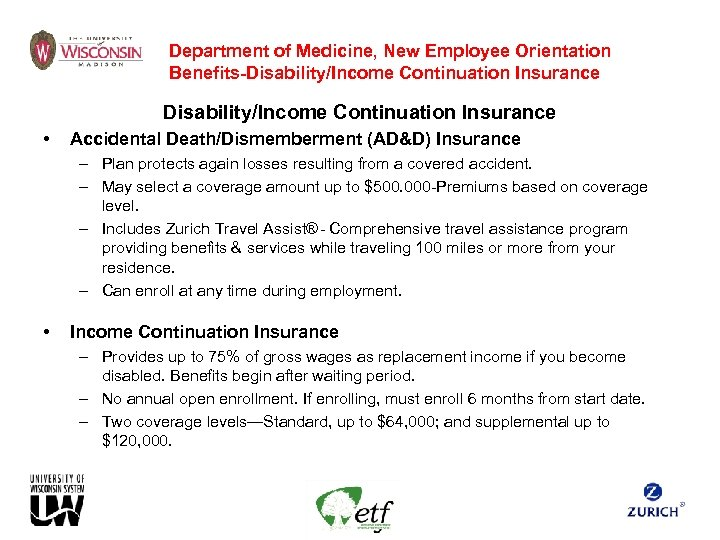 Department of Medicine, New Employee Orientation Benefits-Disability/Income Continuation Insurance • Accidental Death/Dismemberment (AD&D) Insurance