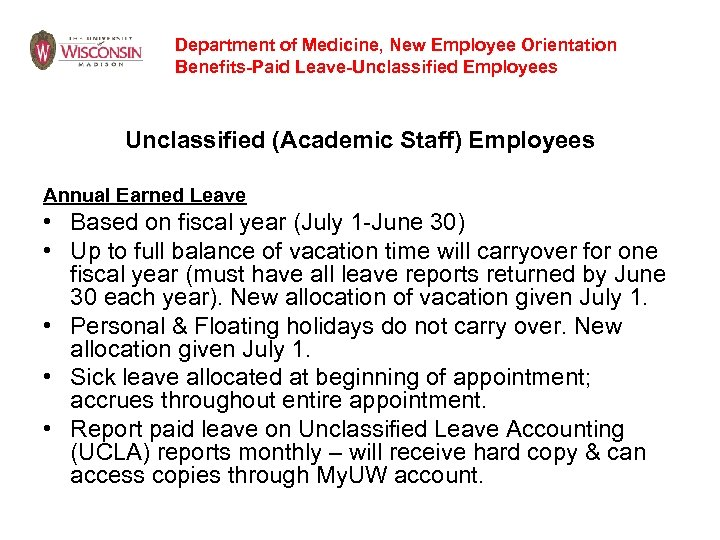 Department of Medicine, New Employee Orientation Benefits-Paid Leave-Unclassified Employees Unclassified (Academic Staff) Employees Annual