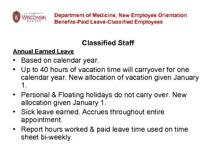 Department of Medicine, New Employee Orientation Benefits-Paid Leave-Classified Employees Classified Staff Annual Earned Leave