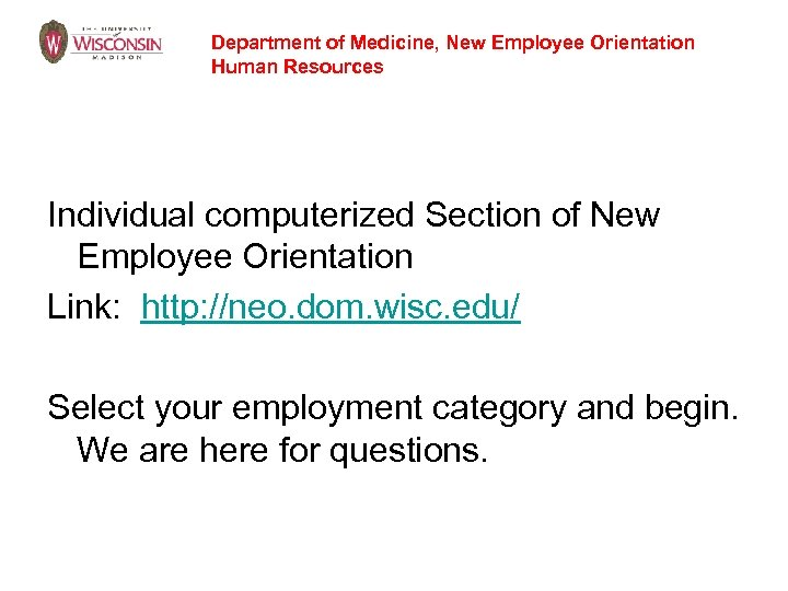 Department of Medicine, New Employee Orientation Human Resources Individual computerized Section of New Employee