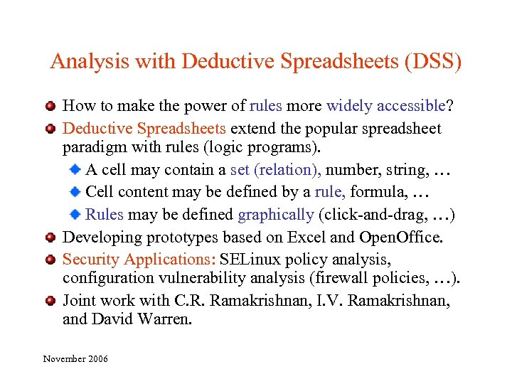 Analysis with Deductive Spreadsheets (DSS) How to make the power of rules more widely