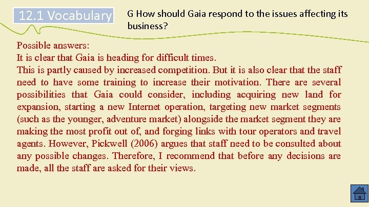12. 1 Vocabulary G How should Gaia respond to the issues affecting its business?