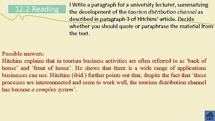 12. 2 Reading I Write a paragraph for a university lecturer, summarizing the development
