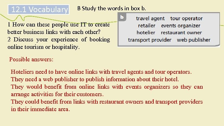 12. 1 Vocabulary B Study the words in box b. 1 How can these
