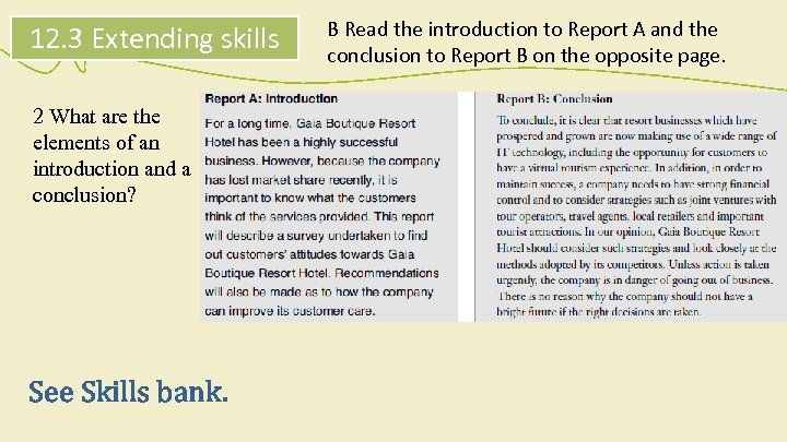 12. 3 Extending skills 2 What are the elements of an introduction and a