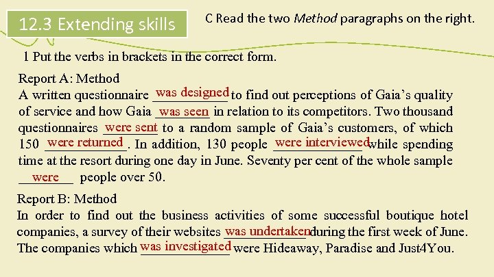 12. 3 Extending skills C Read the two Method paragraphs on the right. 1