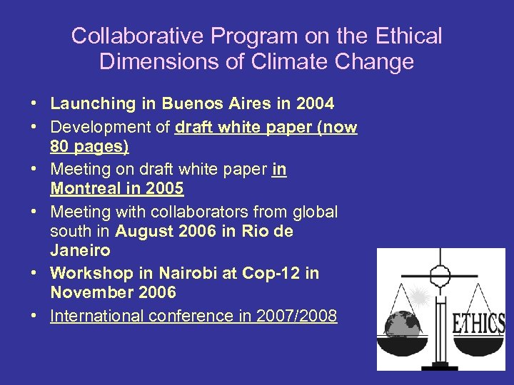 Collaborative Program on the Ethical Dimensions of Climate Change • Launching in Buenos Aires