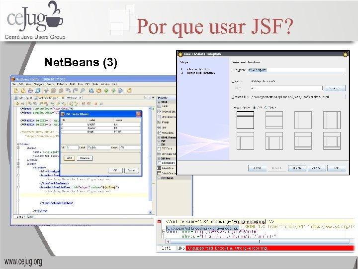 Por que usar JSF? Net. Beans (3)