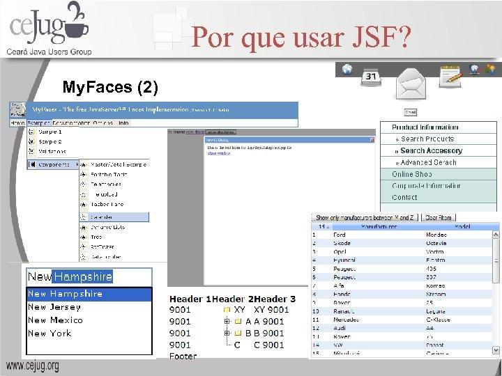 Por que usar JSF? My. Faces (2)