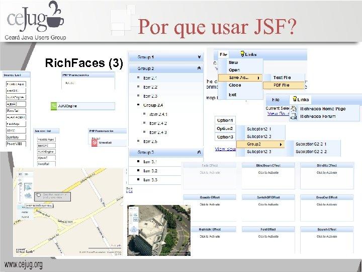 Por que usar JSF? Rich. Faces (3)