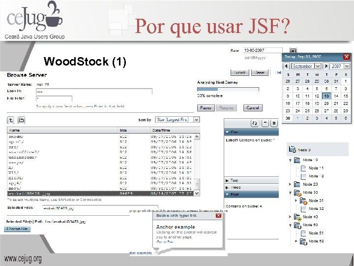 Por que usar JSF? Wood. Stock (1)