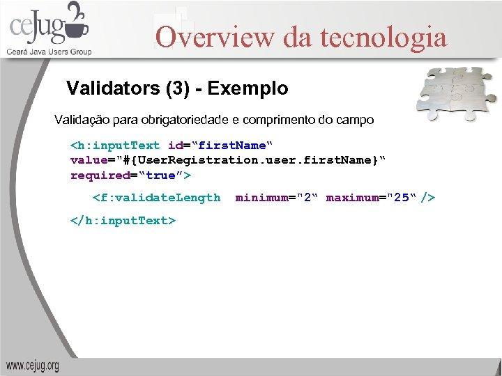 Overview da tecnologia Validators (3) - Exemplo Validação para obrigatoriedade e comprimento do campo