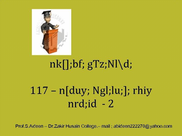 nk[]; bf; g. Tz; Nld; 117 – n[duy; Ngl; lu; ]; rhiy nrd; id
