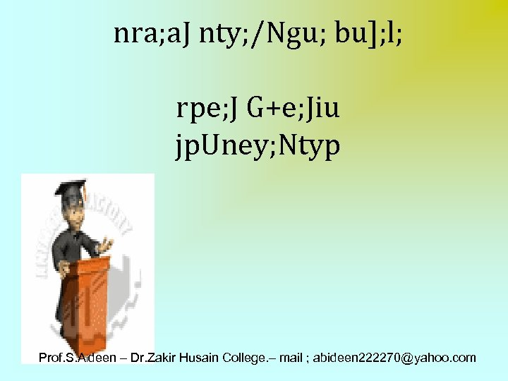 nra; a. J nty; /Ngu; bu]; l; rpe; J G+e; Jiu jp. Uney; Ntyp