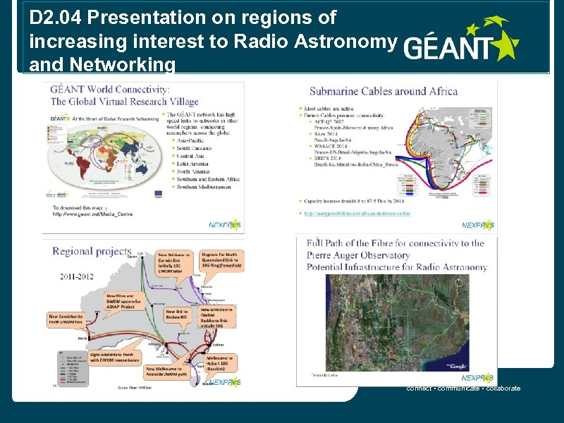 D 2. 04 Presentation on regions of increasing interest to Radio Astronomy and Networking