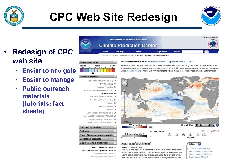 CPC Web Site Redesign • Redesign of CPC web site • Easier to navigate