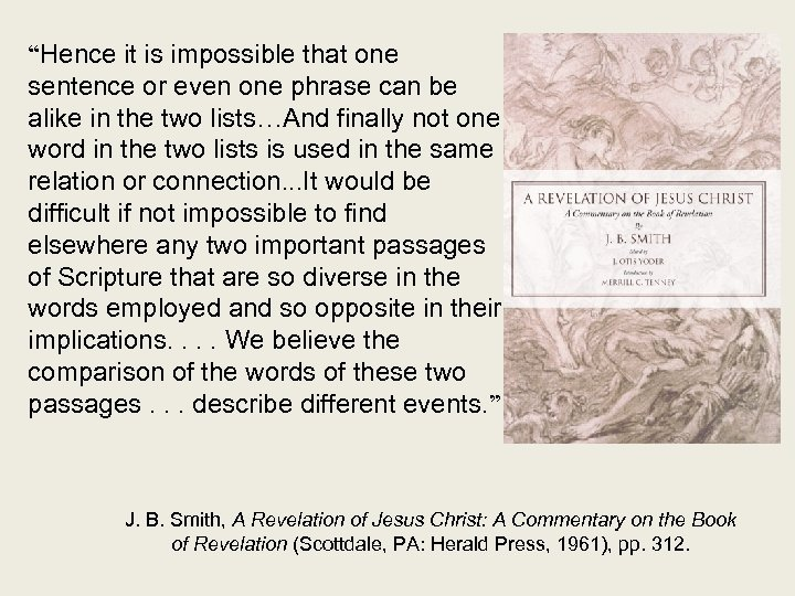 """Hence it is impossible that one sentence or even one phrase can be alike"