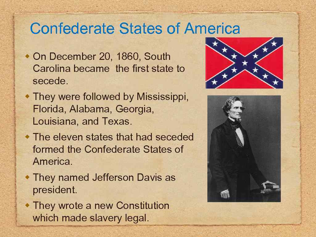Confederate States of America w On December 20, 1860, South Carolina became the first