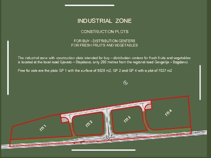 INDUSTRIAL ZONE CONSTRUCTION PLOTS FOR BUY - DISTRIBUTION CENTERS FOR FRESH FRUITS AND VEGETABLES