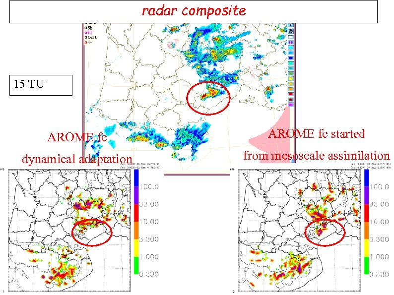 radar composite 15 TU AROME fc started dynamical adaptation from mesoscale assimilation