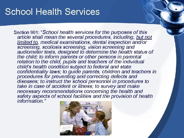 """School Health Services Section 901: """"School health services for the purposes of this article"""