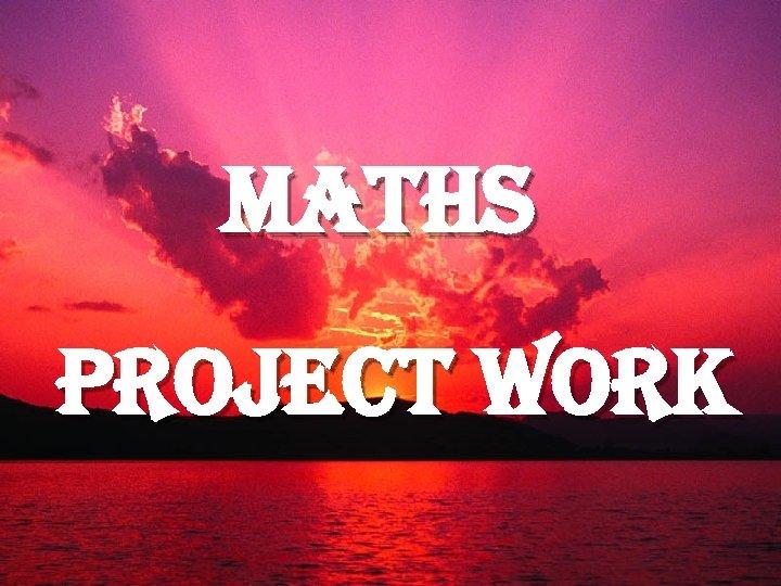 maths project work