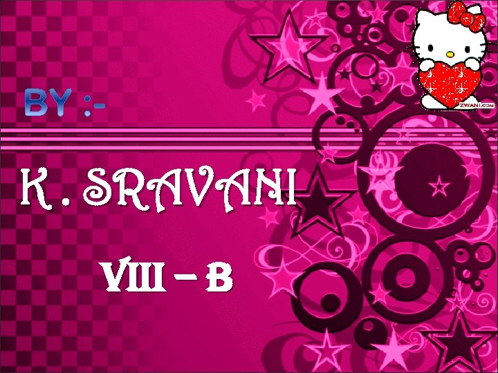 K. SRAVANI Viii – B