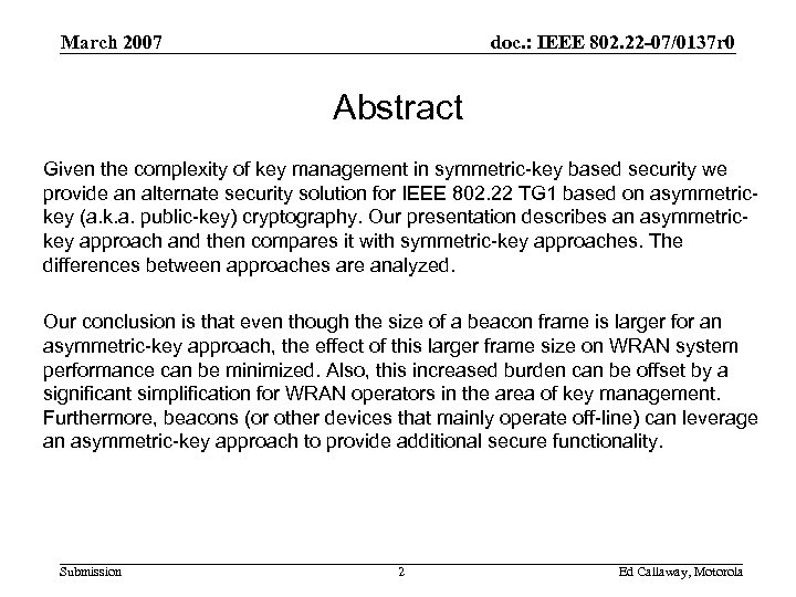 March 2007 doc. : IEEE 802. 22 -07/0137 r 0 Abstract Given the complexity