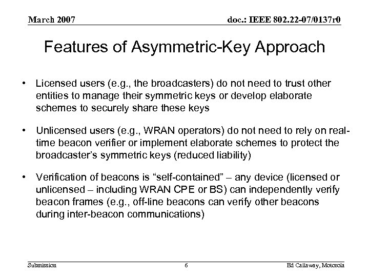 March 2007 doc. : IEEE 802. 22 -07/0137 r 0 Features of Asymmetric-Key Approach