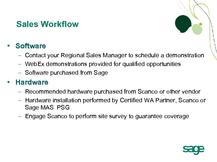Sales Workflow • Software – Contact your Regional Sales Manager to schedule a demonstration