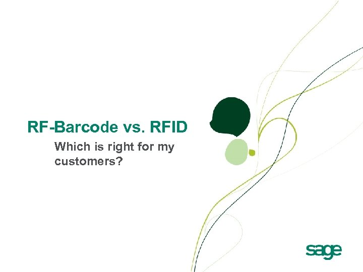 RF-Barcode vs. RFID Which is right for my customers?