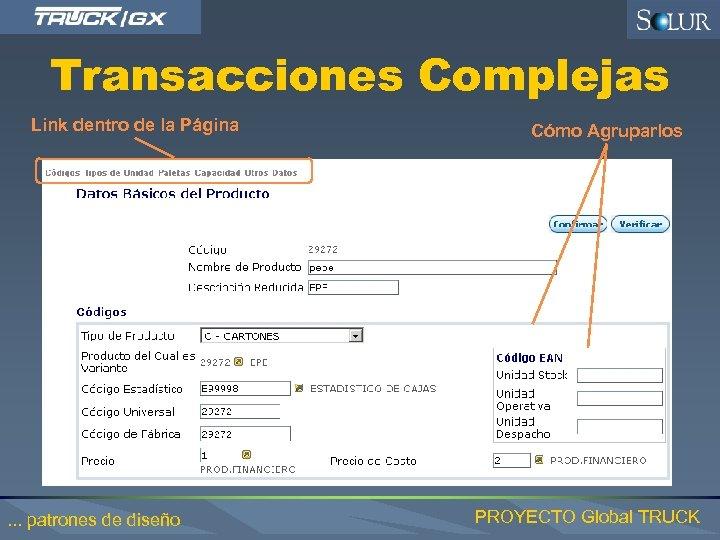 Transacciones Complejas Link dentro de la Página . . . patrones de diseño Cómo