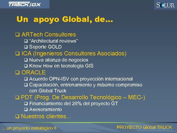 "Un apoyo Global, de. . . q ARTech Consultores q ""Architectural reviews"" q Soporte"