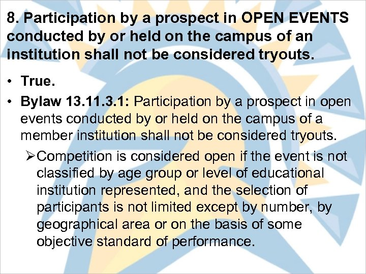 8. Participation by a prospect in OPEN EVENTS conducted by or held on the