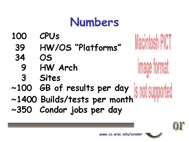 """Numbers 100 39 34 9 3 ~100 ~1400 ~350 CPUs HW/OS """"Platforms"""" OS HW"""