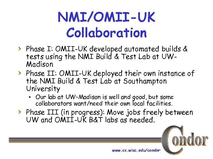 NMI/OMII-UK Collaboration › Phase I: OMII-UK developed automated builds & › tests using the