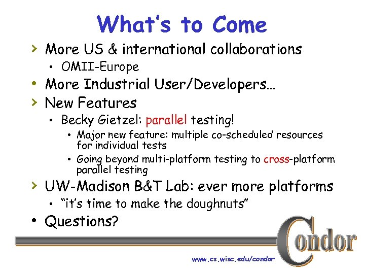 What's to Come › More US & international collaborations • OMII-Europe • More Industrial