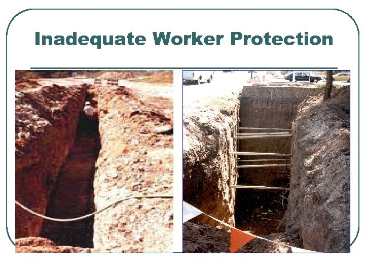 Inadequate Worker Protection