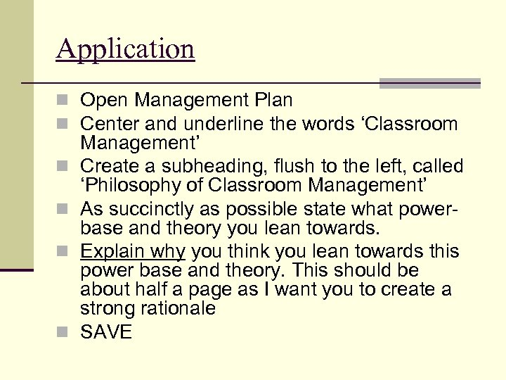 Application n Open Management Plan n Center and underline the words 'Classroom n n