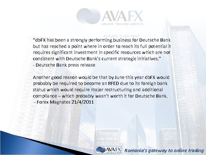 """""""db. FX has been a strongly performing business for Deutsche Bank but has reached"""
