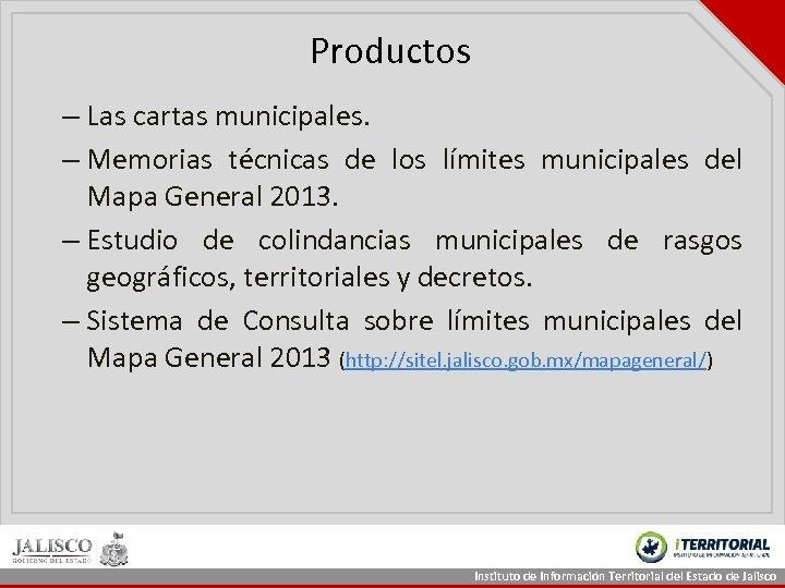Productos – Las cartas municipales. – Memorias técnicas de los límites municipales del Mapa