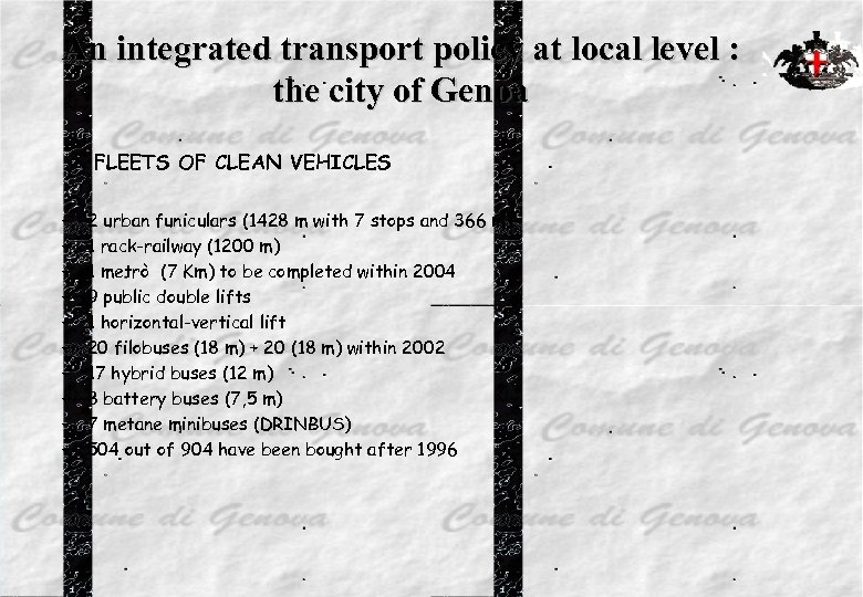An integrated transport policy at local level : the city of Genoa • –