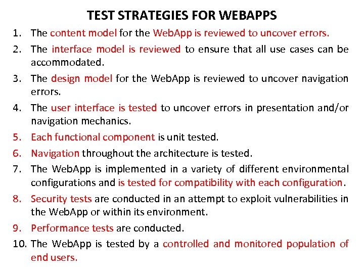 TEST STRATEGIES FOR WEBAPPS 1. The content model for the Web. App is reviewed