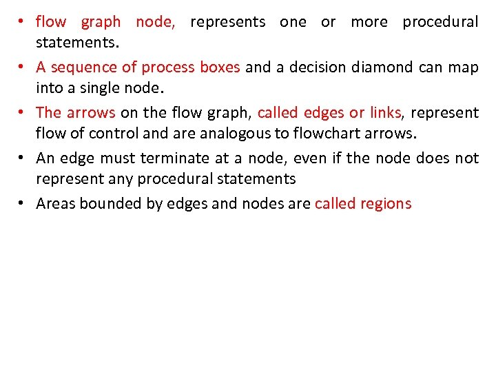 • flow graph node, represents one or more procedural statements. • A sequence