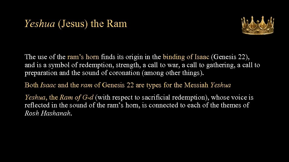 Yeshua (Jesus) the Ram • The use of the ram's horn finds its origin